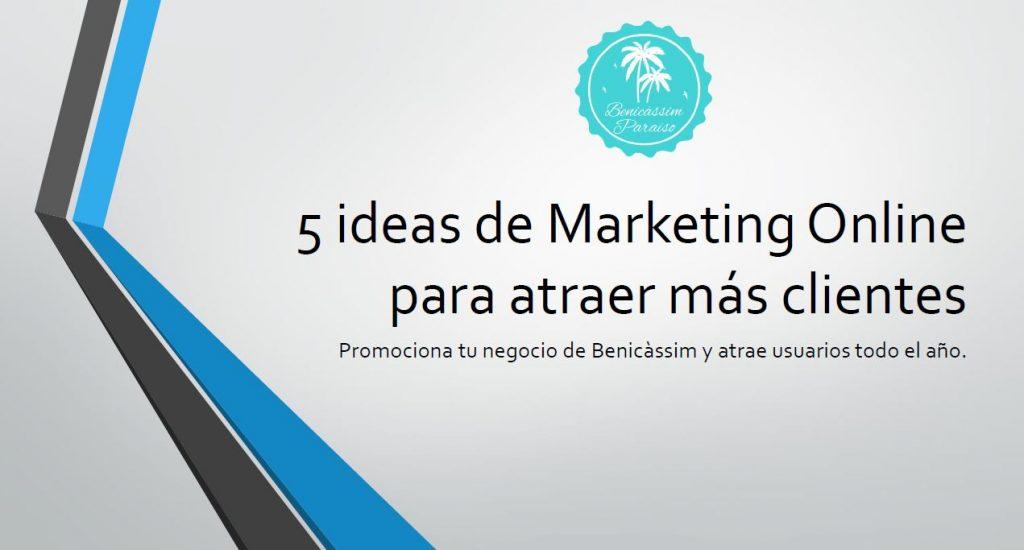 5 ideas de Marketing Online para atraer más clientes