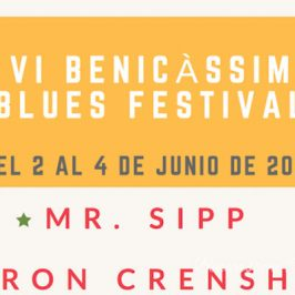 Benicàssim Blues Festival 2017