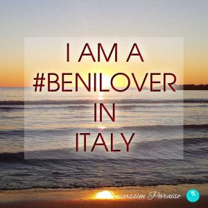 I am a benilover in Italy