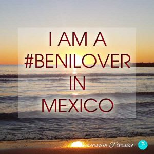 I am a benilover in Mexico